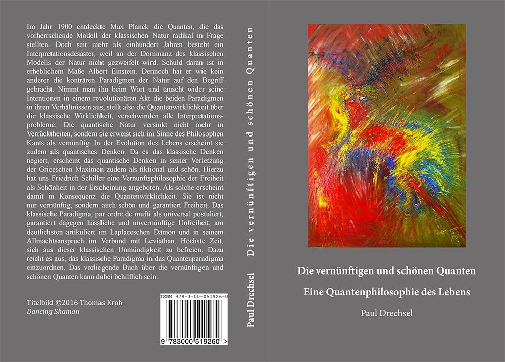 Buchcover: Die vernünftigen und schönen Quanten: Eine Quantenphilosopie des Lebens von Thomas Kroh