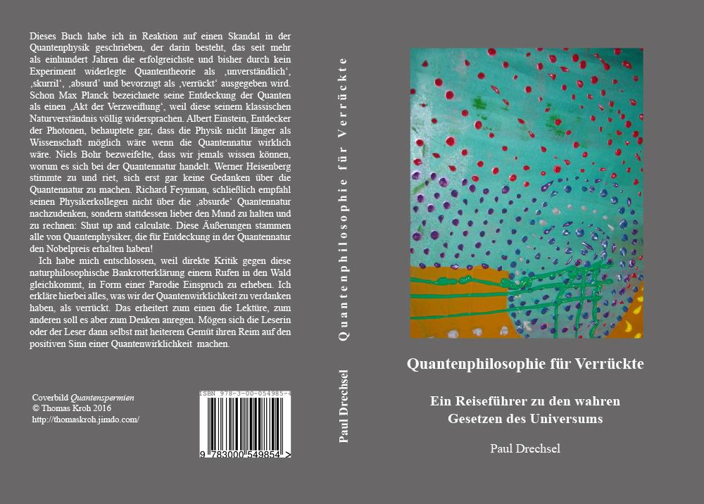 Buchcover Quantenphilosophie für Verrückte: Ein Reiseführer zu den wahren Gesetzen des Universums von Thomas Kroh